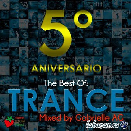 The Best Of Trance (Mixed By Gabrielle Ag) (2014)