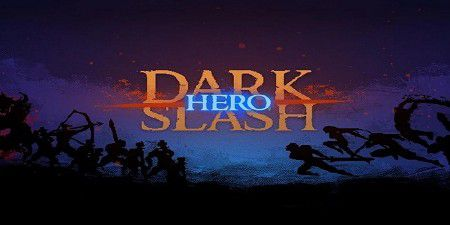 Dark Slash: Hero v1.02
