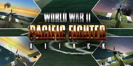 3D WW2 Pacific Fighter Attack v1.0