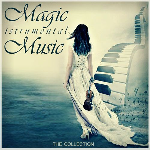 Magic Instrumental Music (2015)